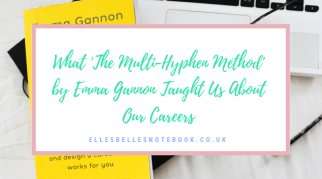 What 'The Multi-Hyphen Method' by Emma Gannon Taught Us About Our Careers