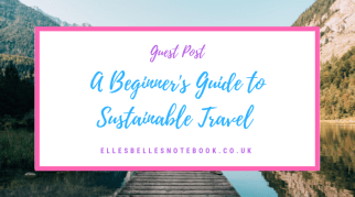 A Beginner's Guide to Sustainable Travel