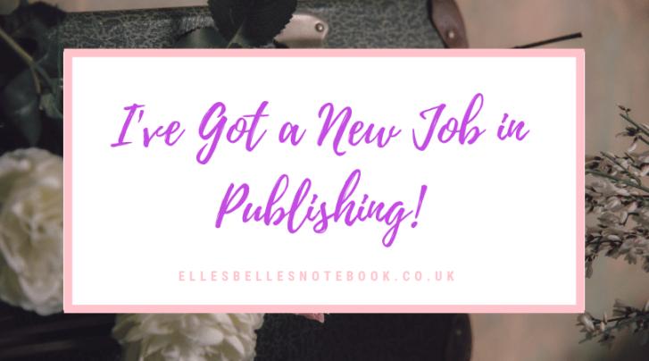 I've Got a New Job in Publishing!