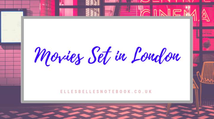 Movie Set in London
