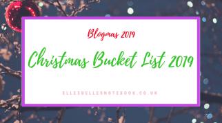 Christmas Bucket List 2019