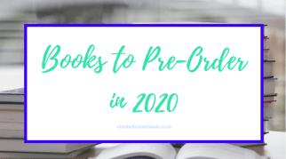 Books To Pre-Order in 2020