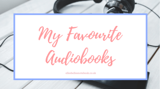 My Favourite Audiobooks