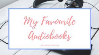 My Favourite Audiobooks