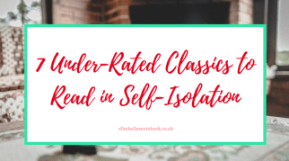 7 Under-Rated Classics to Read in Self-Isolation