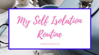 My Self Isolation Routine