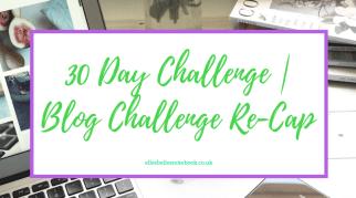 30 Day Challenge | Blog Challenge