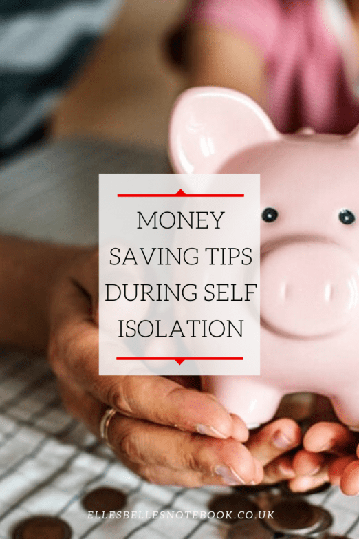 Money Saving Tips During Self Isolation