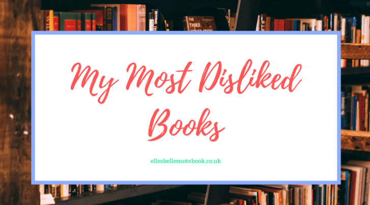 My Most Disliked Books