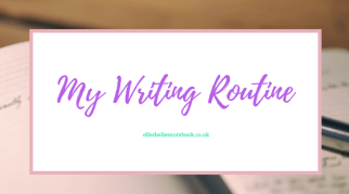 My Writing Routine