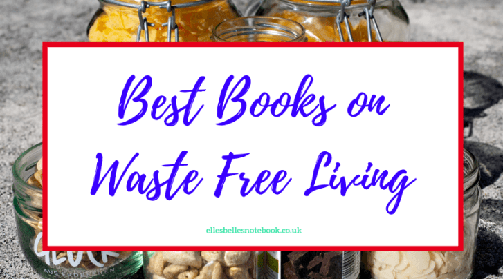 Best Books on Waste Free Living