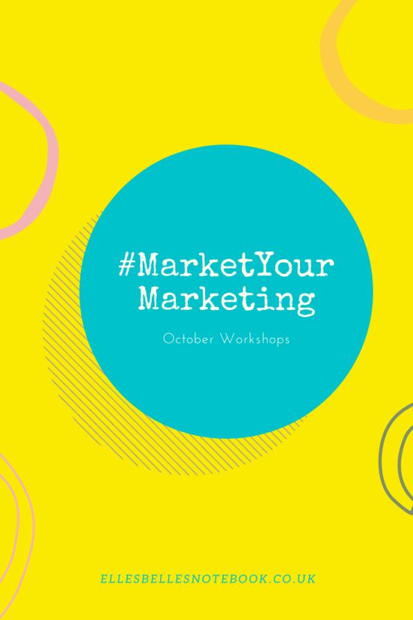#MarketYourMarketing October Workshops 2020