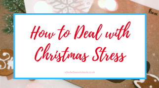 How to Deal with Christmas Stress
