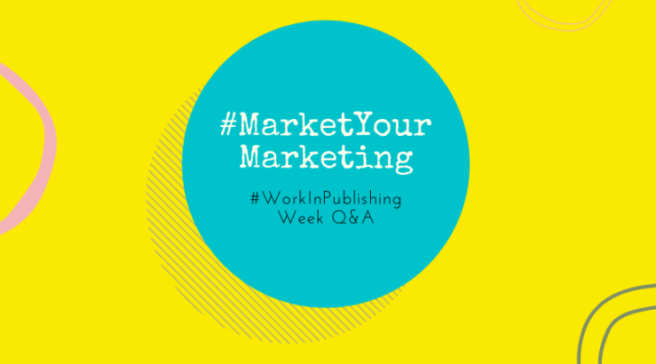 #MarketYourMarketing #WorkInPublishing Q&A