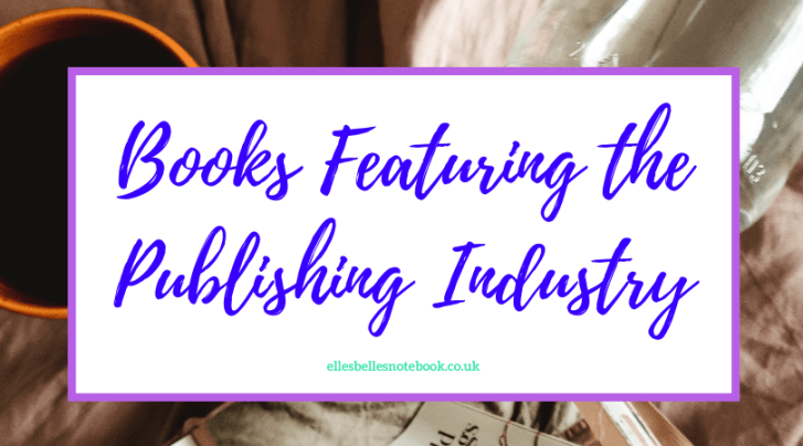 Books Featuring the Publishing Industry