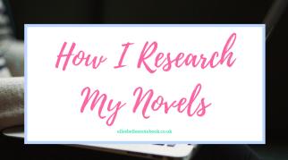How I Research My Novels