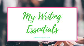 My Writing Essentials