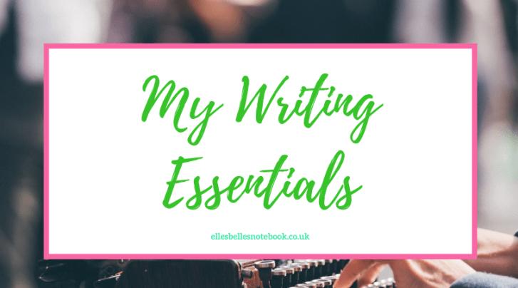 My Writing Essentials