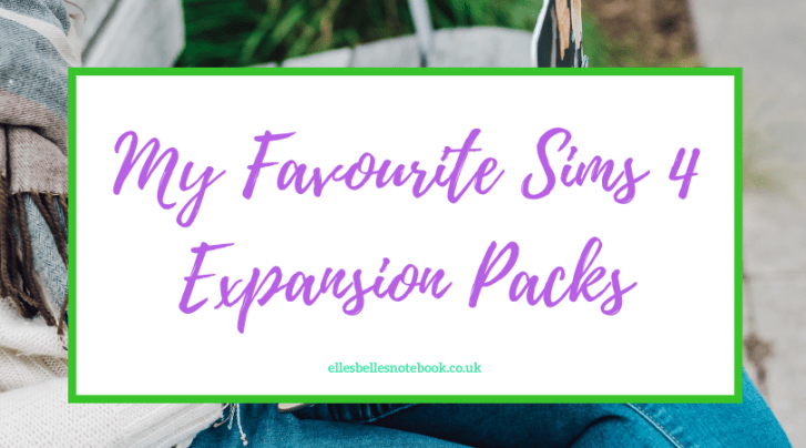 My Favourite Sims 4 Expansion Packs