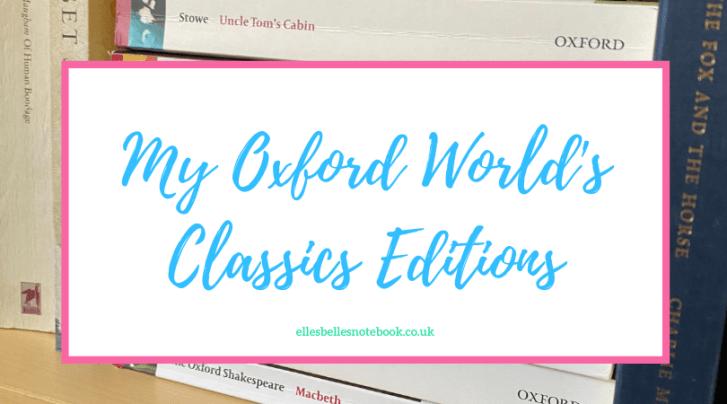 My Oxford World's Classics Editions