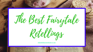 The Best Fairytale Retellings