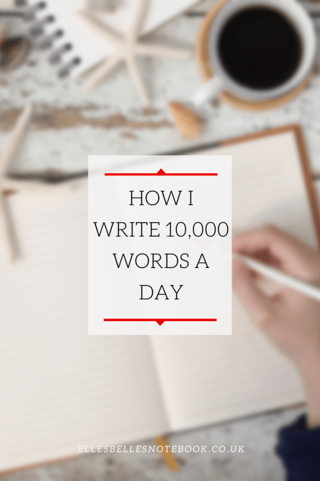 How I write 10000 words a day