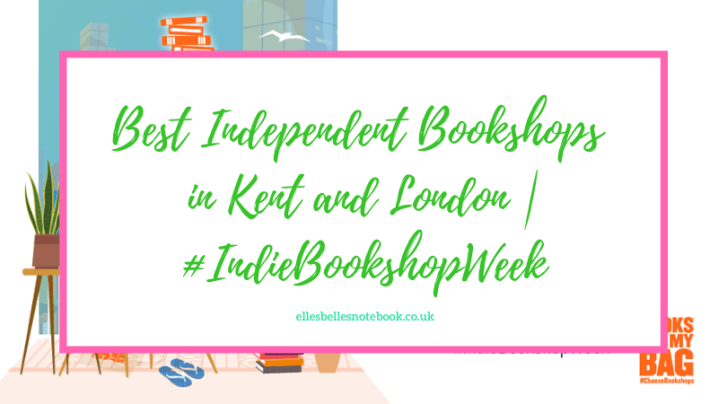 Best Independent Bookshops in Kent and London