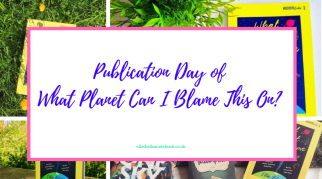 It's the Publication Day of What Planet Can I Blame This On?