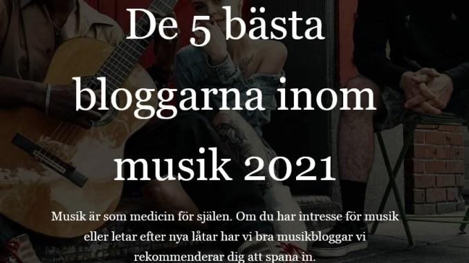 De 5 bästa bloggarna inom musik 2021