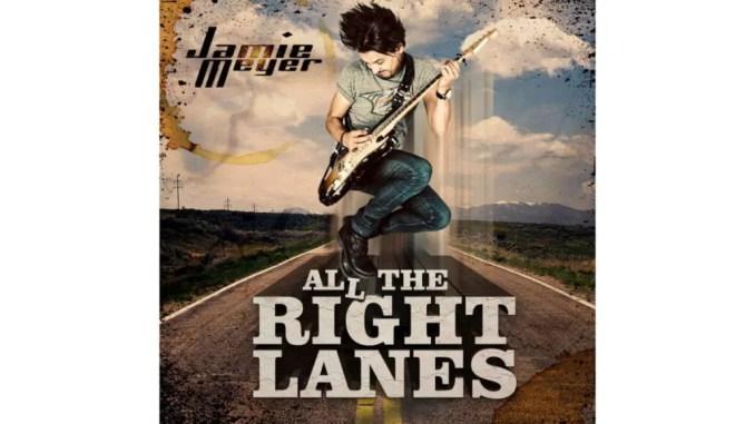 Jamie Meyer album All the right lanes