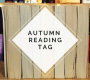 Autumn Reading Tag