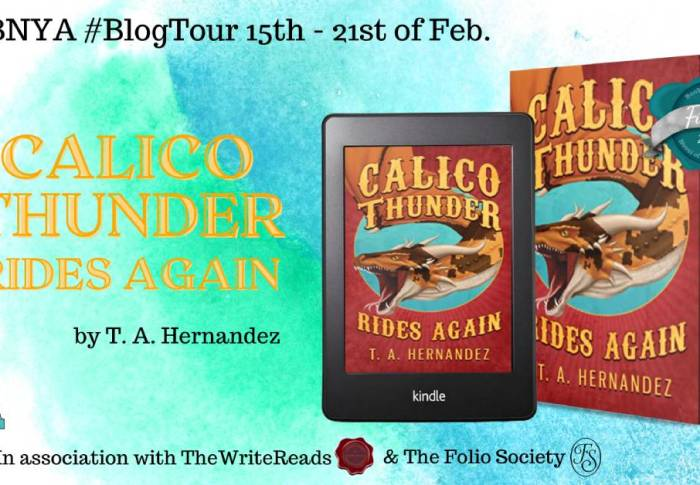 Calico Thunder Rides Again by T.A. Hernandez | Blog Tour Spotlight