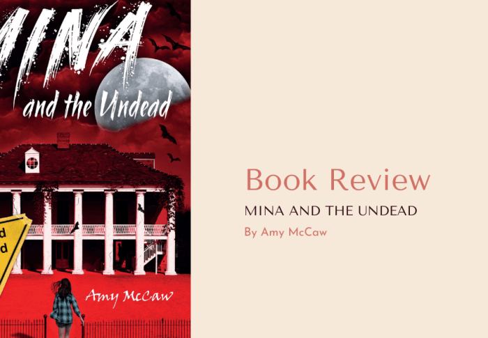 Mina and the Undead by Amy McCaw | Book Review