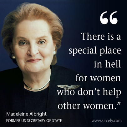 there-is-a-special-place-in-hell-for-women-who-do-not-help-other-women-4.jpg