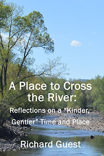 A Place to Cross the River