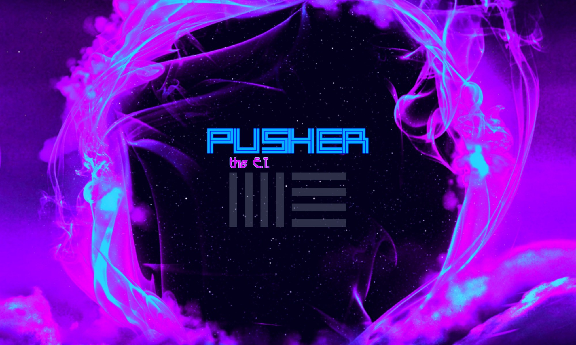 Pusher - the E.T.