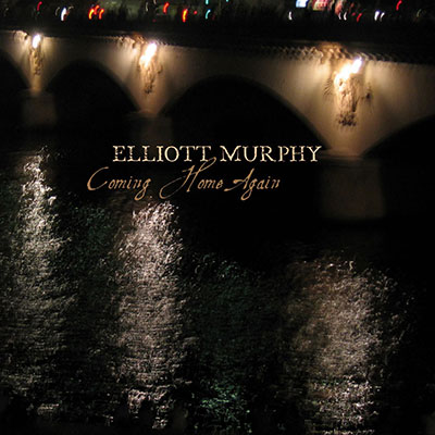 Elliott Murphy - Coming Home Again