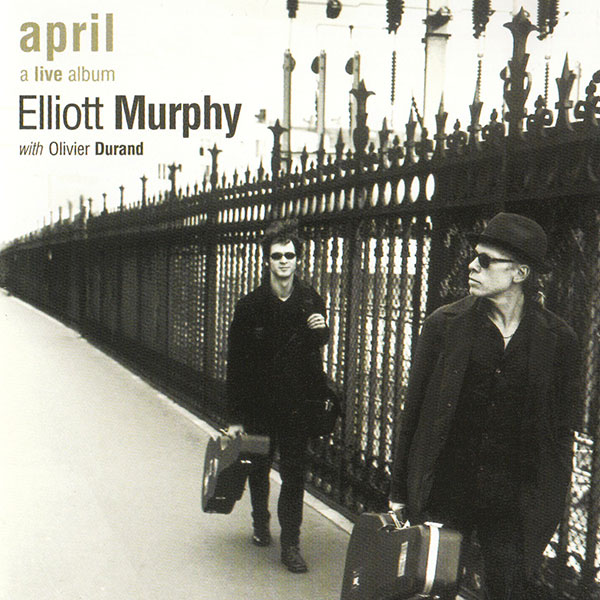 Elliott Murphy - April