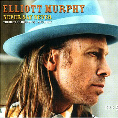 Elliott Murphy - Never Say Never
