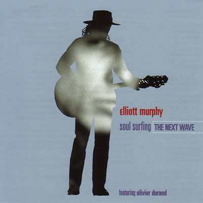 Elliott Murphy - The Next Wave