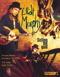 Elliott Murphy - Selling The Gold One Sheet