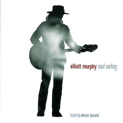 Elliott Murphy - Soul Surfing