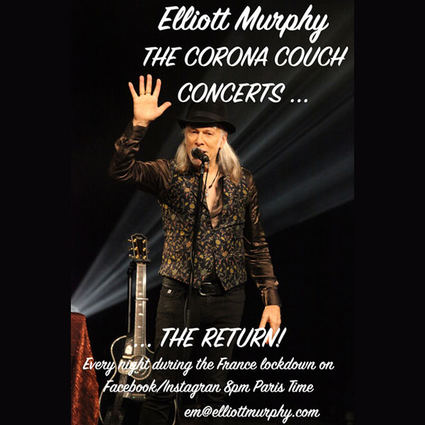 Elliott Murphy - The Corona Couch Concerts - The Return