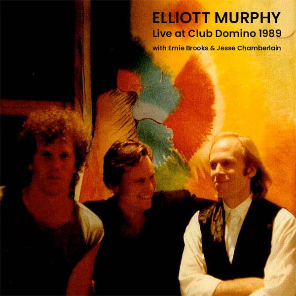 Elliott Murphy - Live At Club Domino