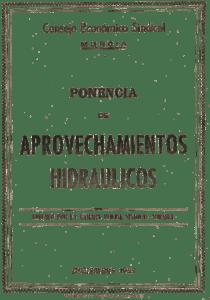 Portada de la edición de la Ponencia de aprovechamientos hidráulicos, de diciembre de 1953, editada por la Cámara Oficial Sindical Agraria de Murcia