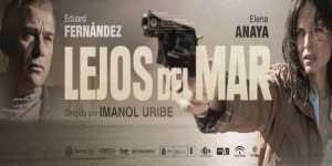 Lejos del mar, de Imanol Uribe