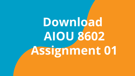 AIOU 8602 Assignment 01 Research Methods in Education