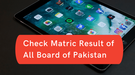Check Matric Result of All Board of Pakistan