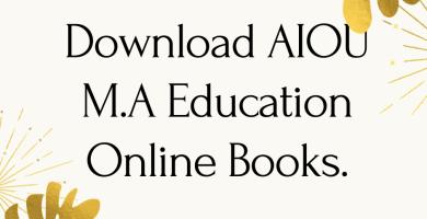 AIOU M.A Education Online Books. Download AIOU Books