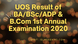 UOS Result of BA_BSc_ADP & B.Com 1st Annual Exam 2020